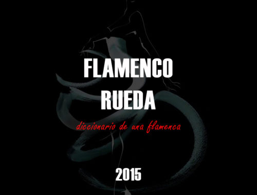 Diccionario de una flamenca - Παράσταση Flamenco 2015